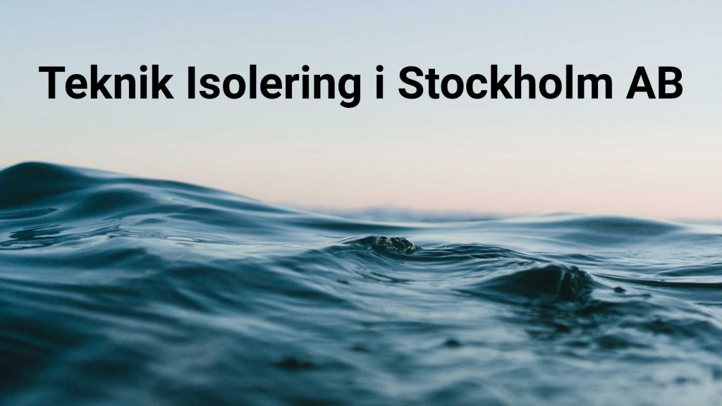 Teknik Isolering i Stockholm AB